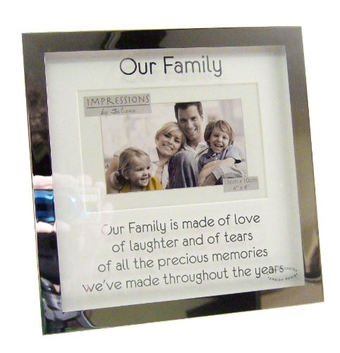 """Impression by Juliana """"Our Family"""" 6″ x 4″ Silver Bordered Photo Frame"""